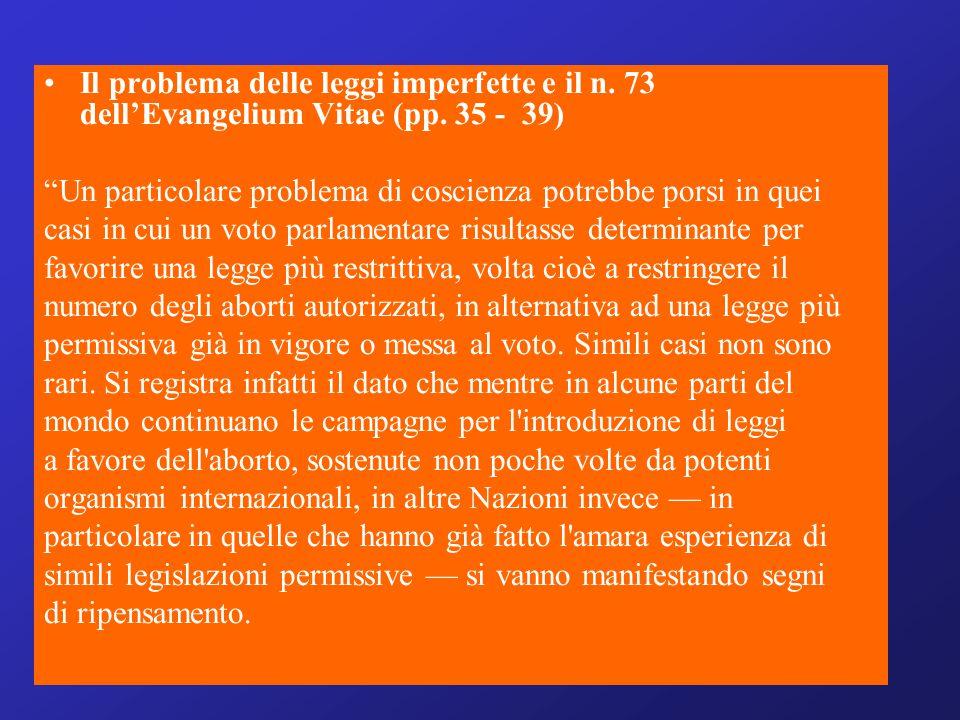 Il problema delle leggi imperfette e il n. 73 dell'Evangelium Vitae (pp. 35 - 39)