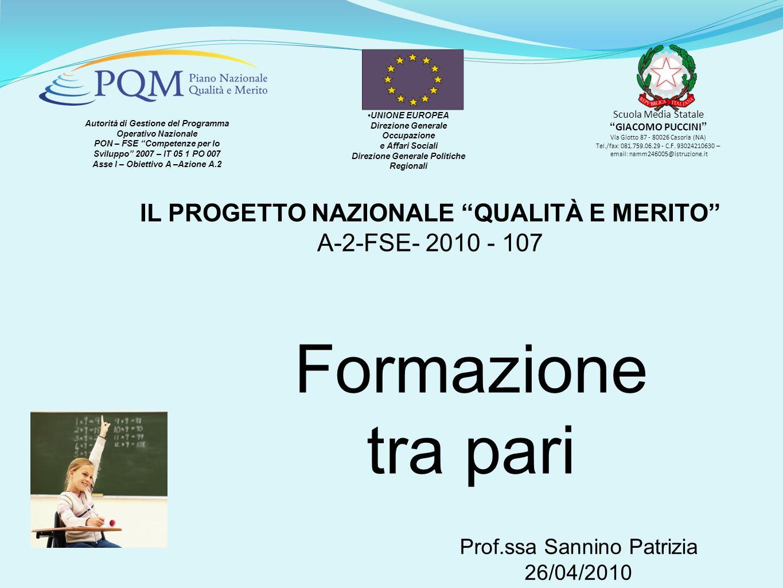 PON – FSE Competenze per lo Sviluppo 2007 – IT 05 1 PO 007