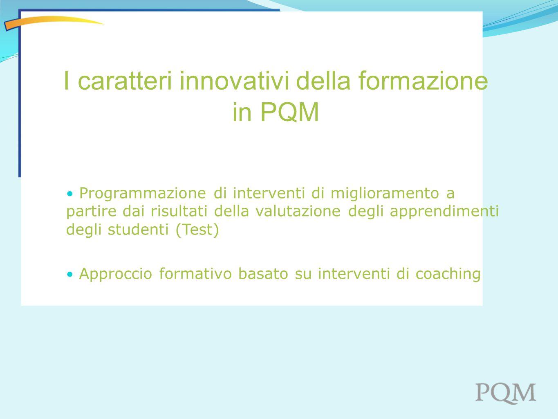 I caratteri innovativi della formazione in PQM