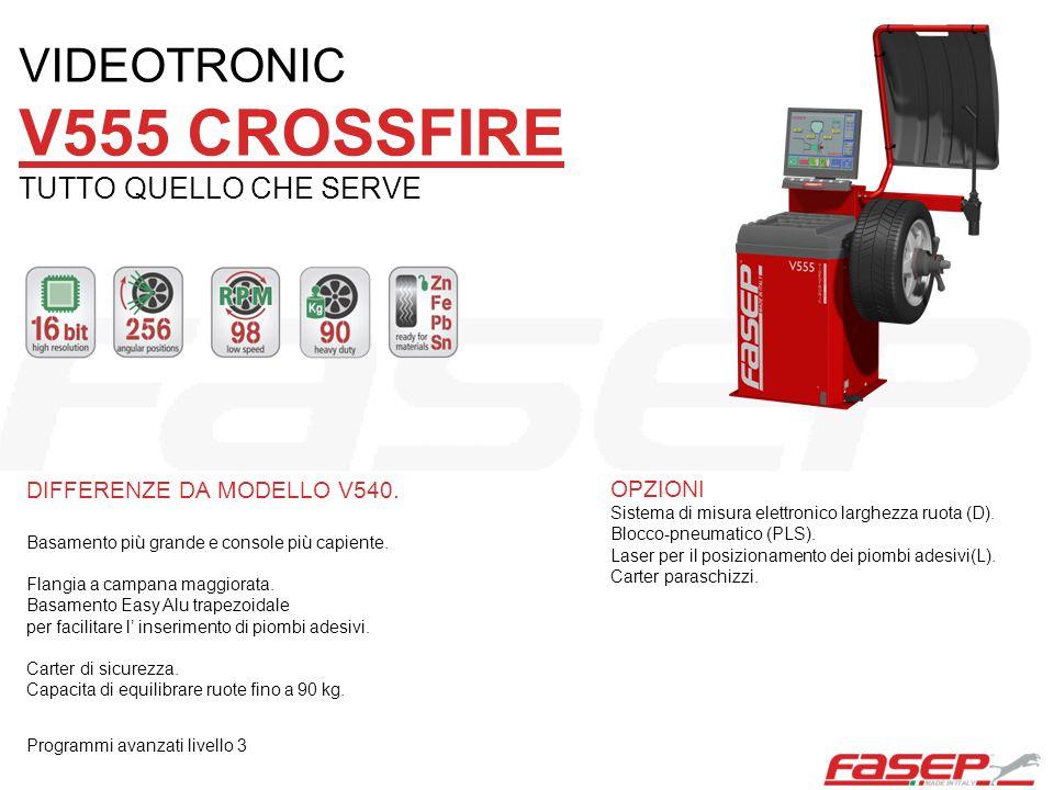 V555 CROSSFIRE VIDEOTRONIC TUTTO QUELLO CHE SERVE
