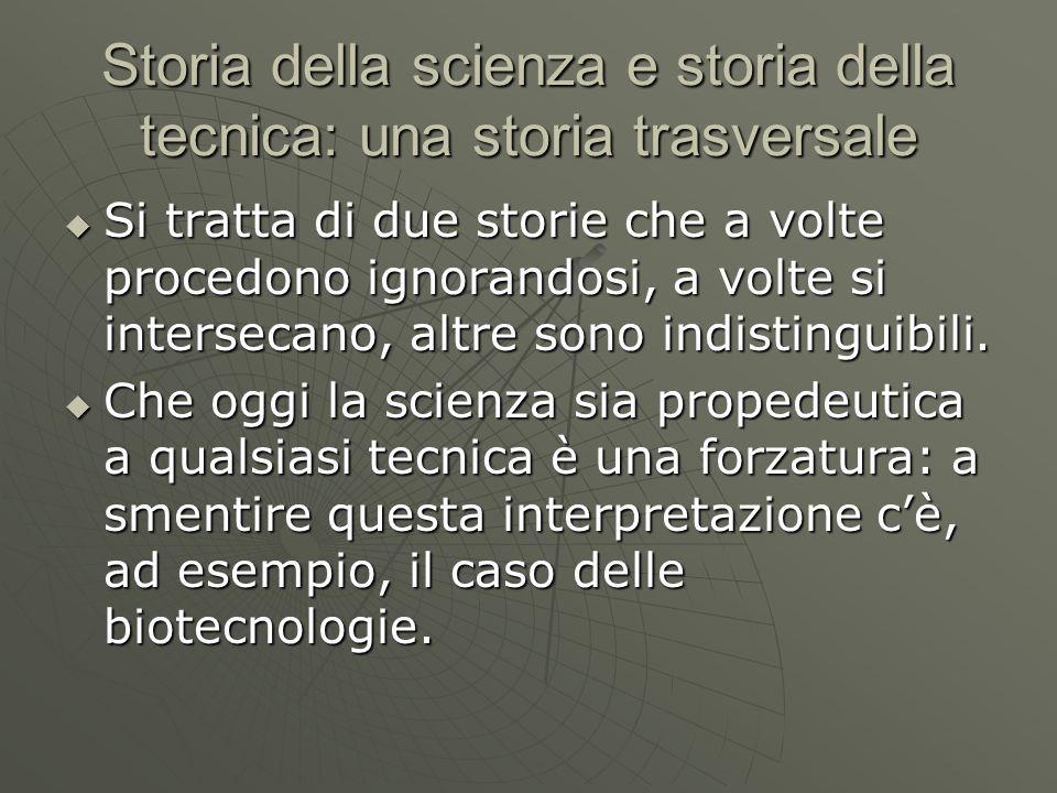 Storia della scienza e storia della tecnica: una storia trasversale