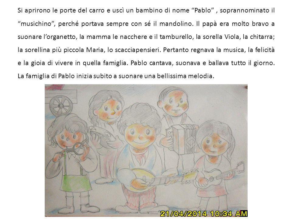 Si aprirono le porte del carro e uscì un bambino di nome Pablo , soprannominato il musichino , perché portava sempre con sé il mandolino.