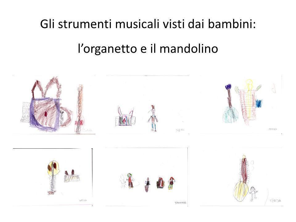 Gli strumenti musicali visti dai bambini: l'organetto e il mandolino