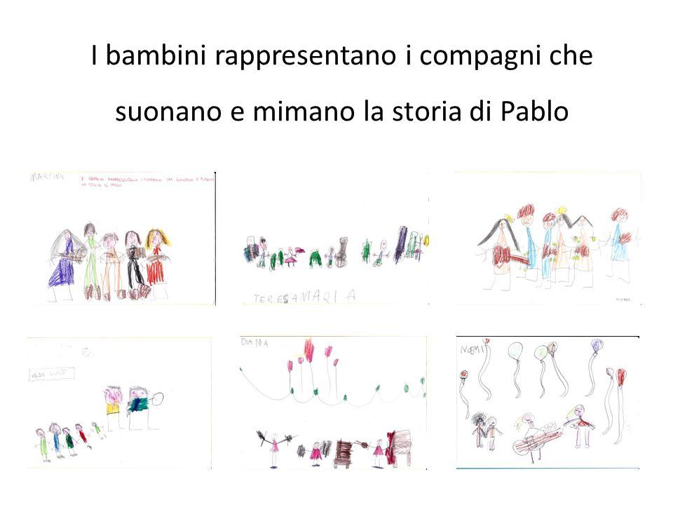 I bambini rappresentano i compagni che suonano e mimano la storia di Pablo