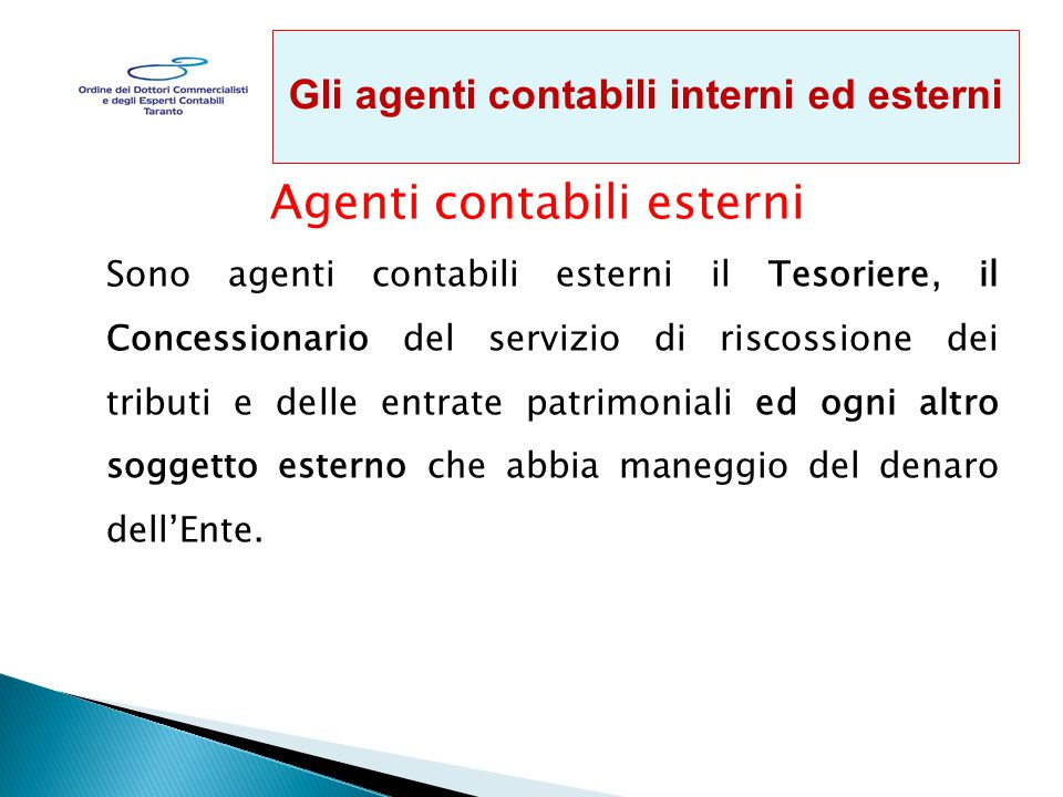 Gli agenti contabili interni ed esterni