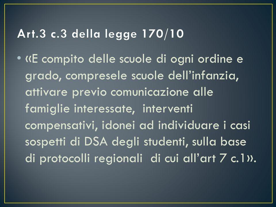 Art.3 c.3 della legge 170/10