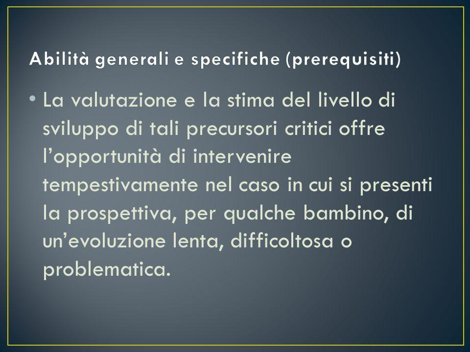 Abilità generali e specifiche (prerequisiti)