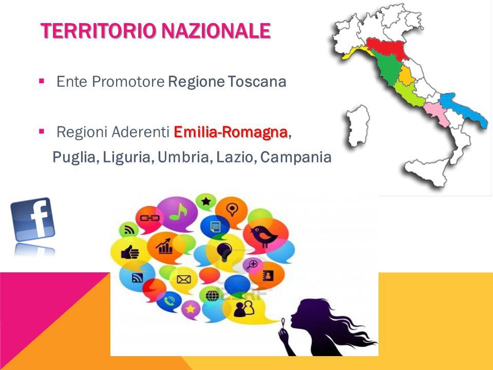 TERRITORIO NAZIONALE Ente Promotore Regione Toscana