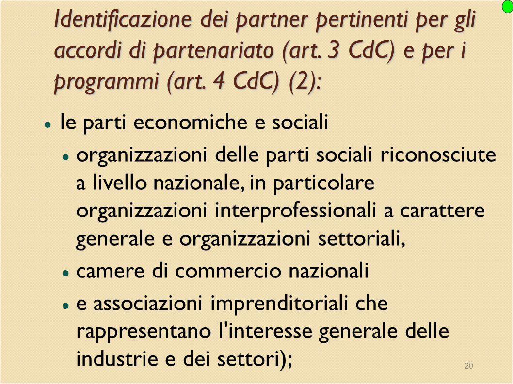Identificazione dei partner pertinenti per gli accordi di partenariato (art. 3 CdC) e per i programmi (art. 4 CdC) (2):