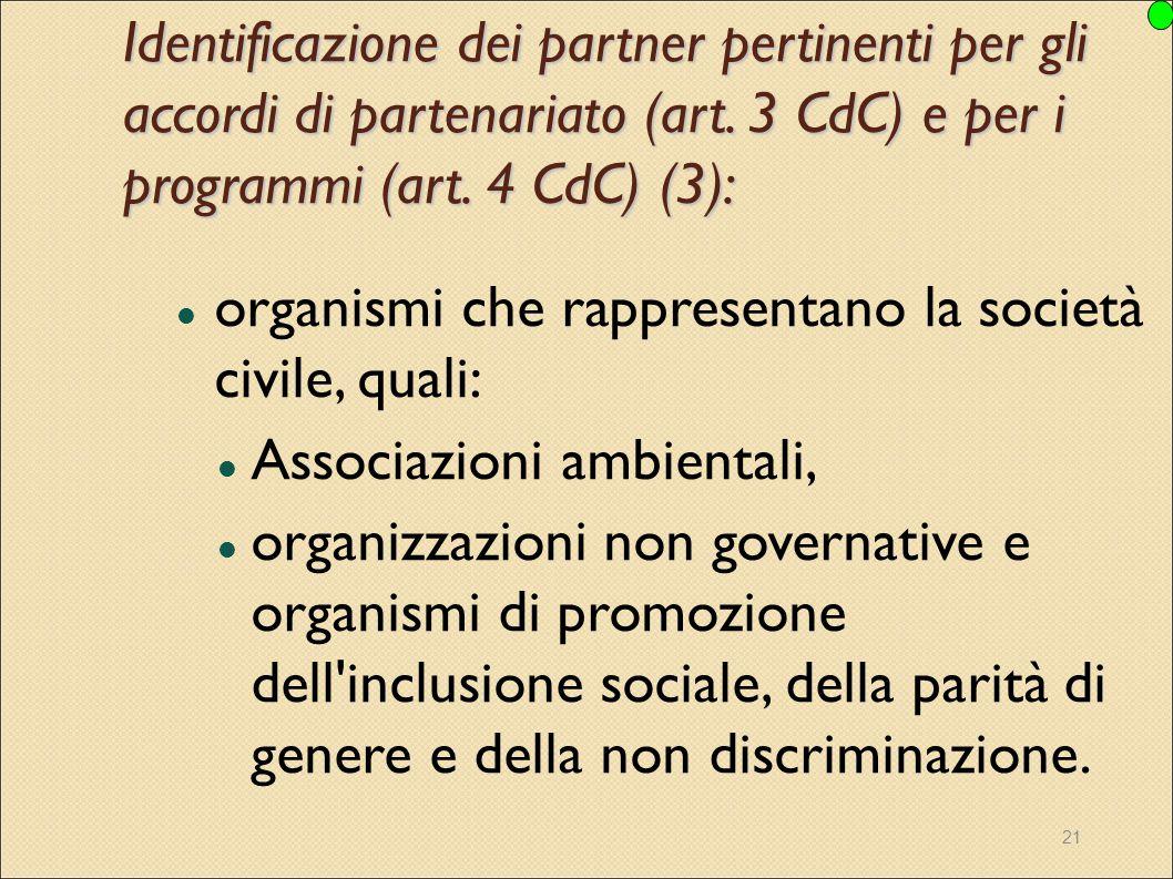 Identificazione dei partner pertinenti per gli accordi di partenariato (art. 3 CdC) e per i programmi (art. 4 CdC) (3):