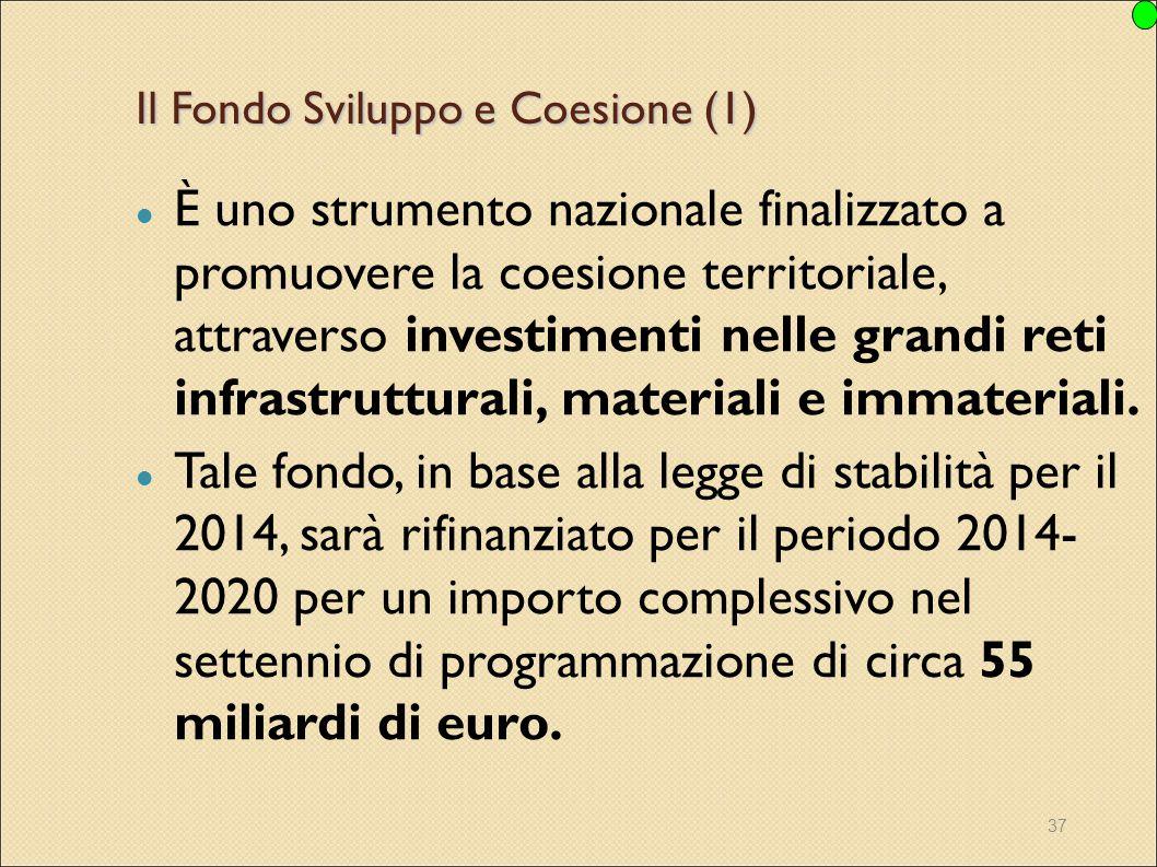Il Fondo Sviluppo e Coesione (1)