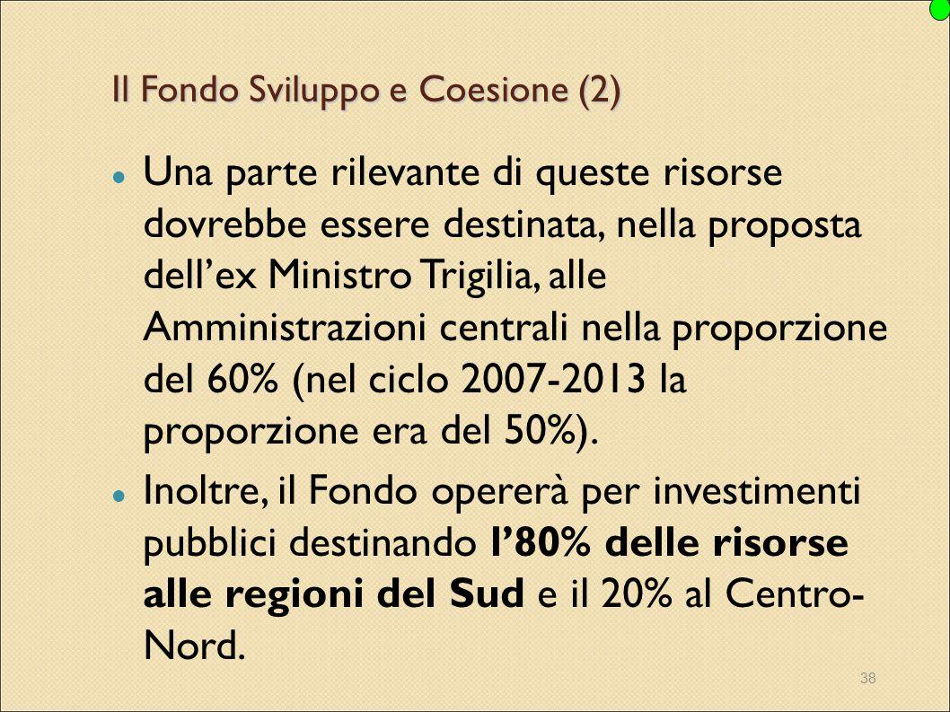 Il Fondo Sviluppo e Coesione (2)