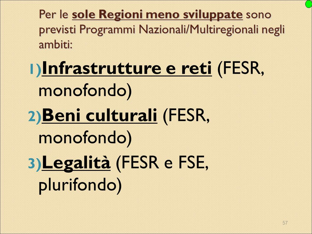 Infrastrutture e reti (FESR, monofondo)