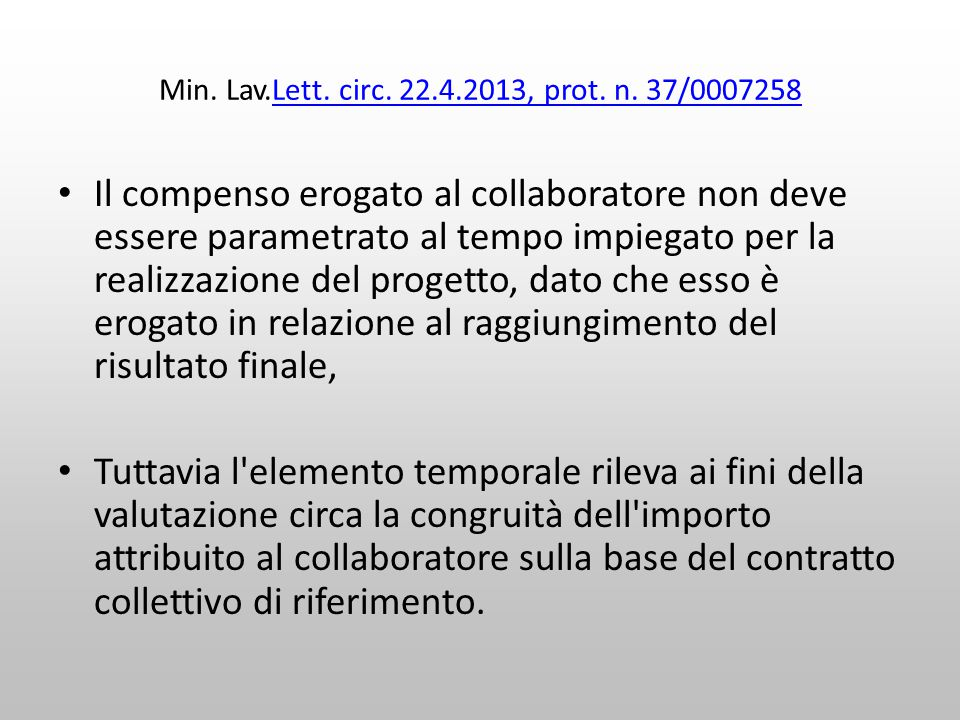 Min. Lav.Lett. circ. 22.4.2013, prot. n. 37/0007258