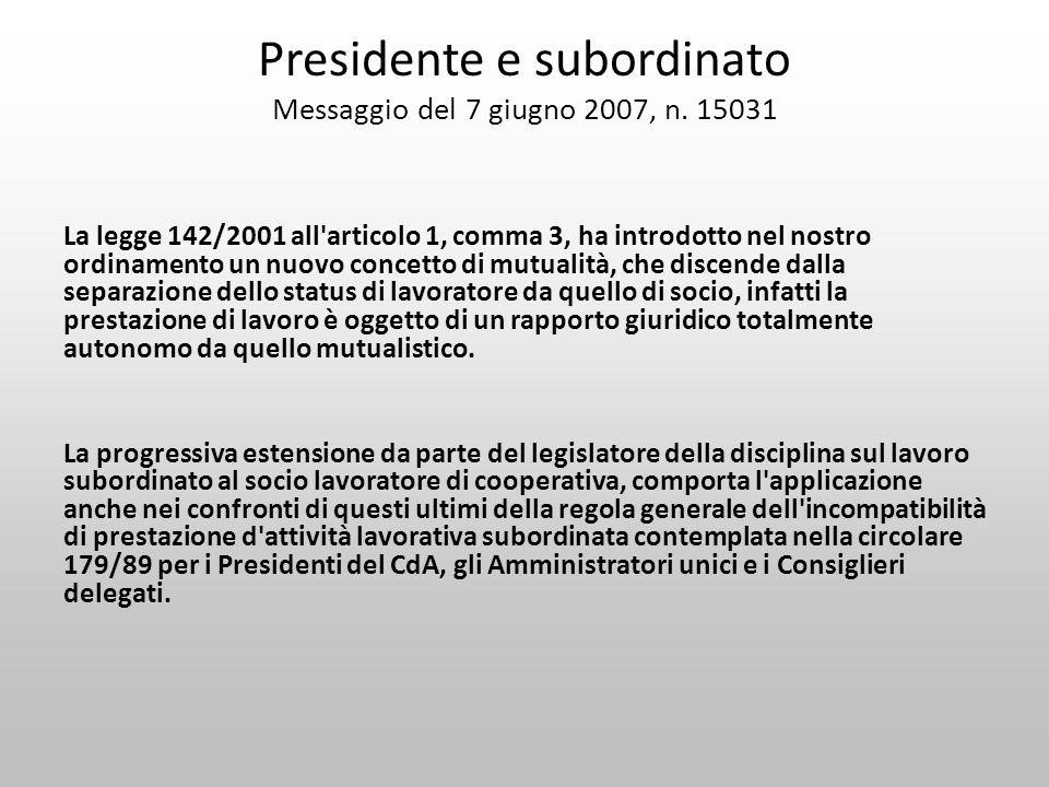 Presidente e subordinato Messaggio del 7 giugno 2007, n. 15031
