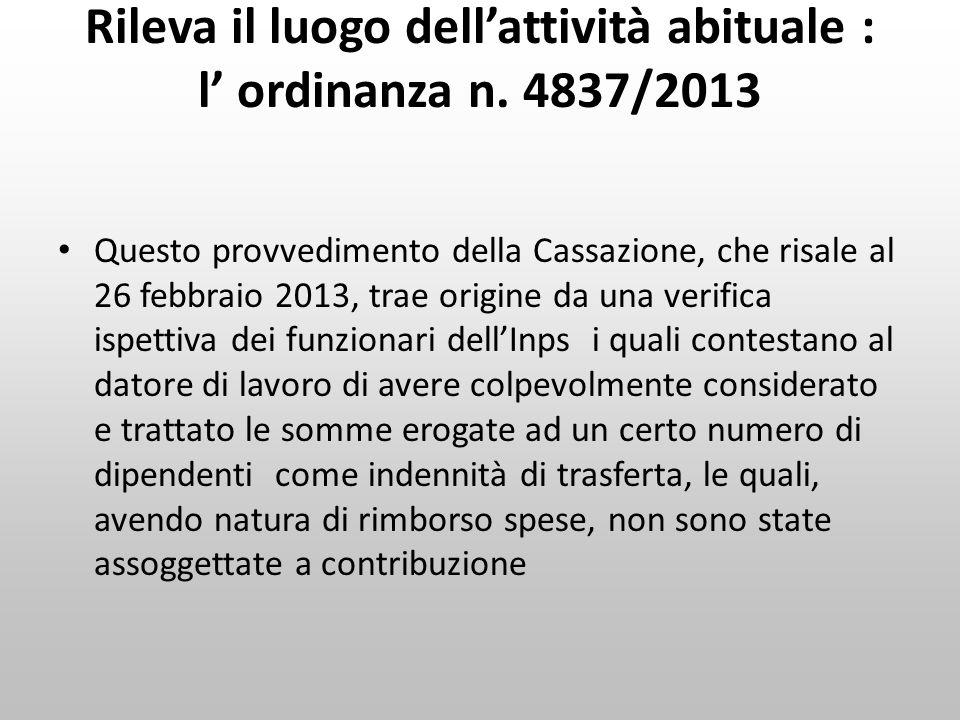 Rileva il luogo dell'attività abituale : l' ordinanza n. 4837/2013
