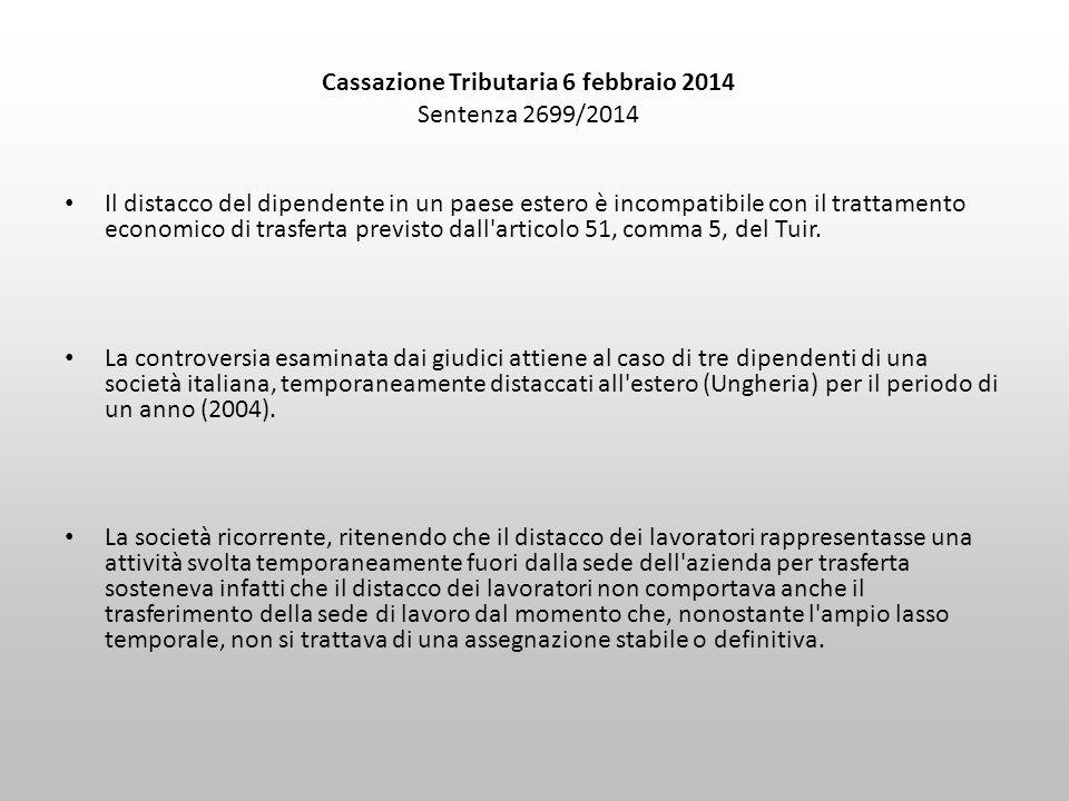 Cassazione Tributaria 6 febbraio 2014 Sentenza 2699/2014