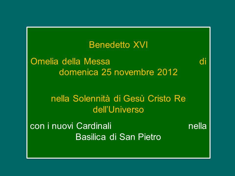 Omelia della Messa di domenica 25 novembre 2012