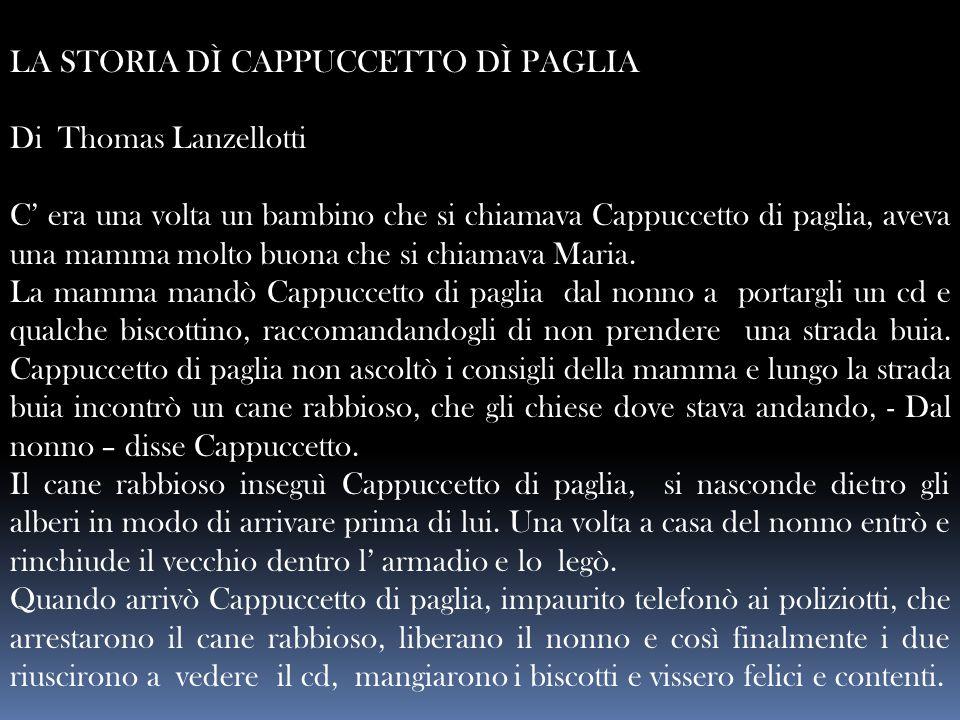 LA STORIA DÌ CAPPUCCETTO DÌ PAGLIA