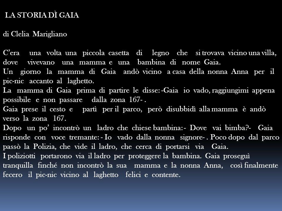 LA STORIA DÌ GAIA di Clelia Marigliano.