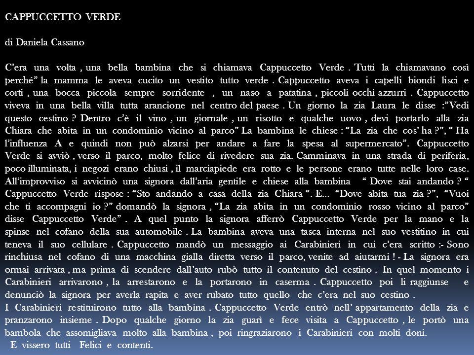 CAPPUCCETTO VERDE di Daniela Cassano.