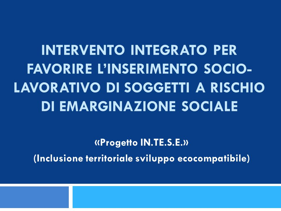 (Inclusione territoriale sviluppo ecocompatibile)