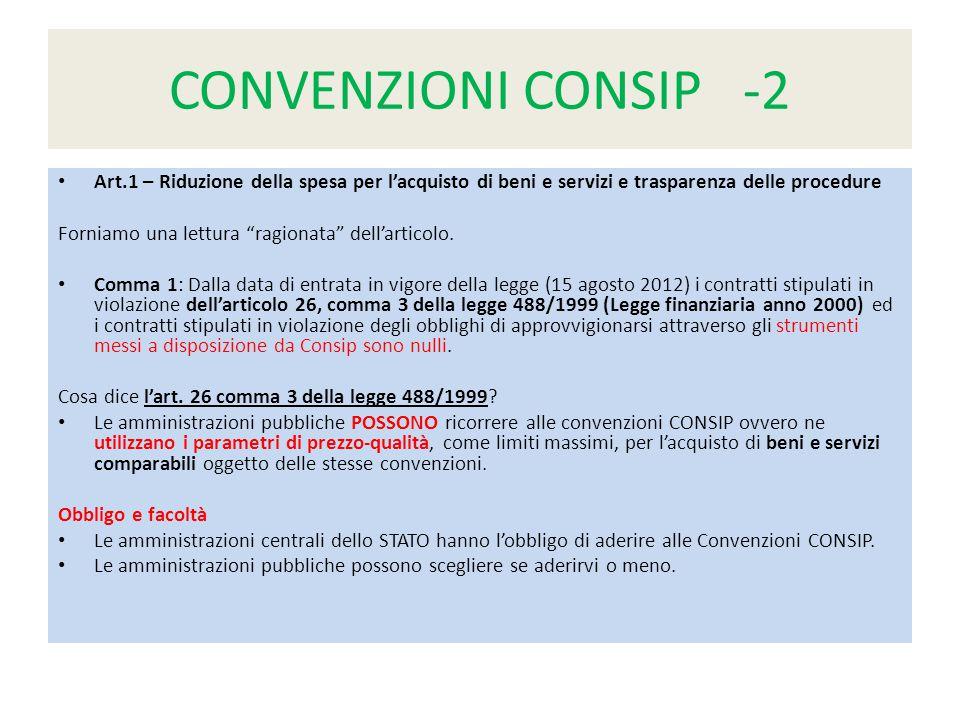 CONVENZIONI CONSIP -2 Art.1 – Riduzione della spesa per l'acquisto di beni e servizi e trasparenza delle procedure.