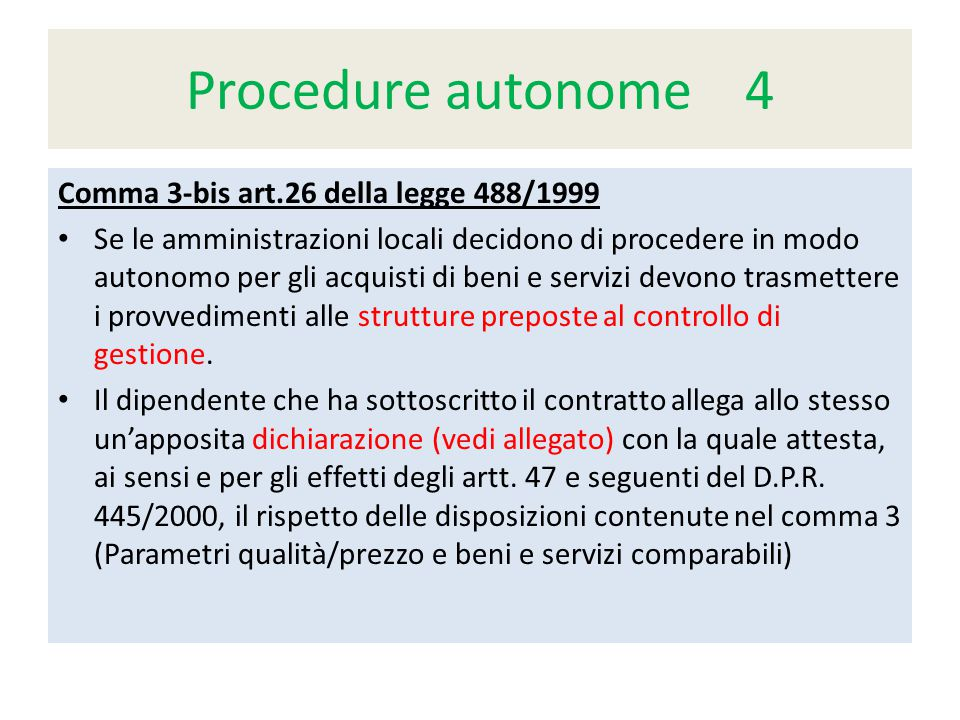 Procedure autonome 4 Comma 3-bis art.26 della legge 488/1999