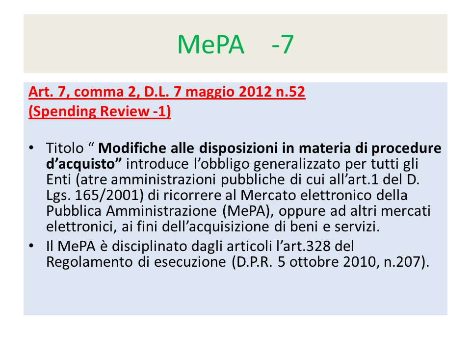 MePA -7 Art. 7, comma 2, D.L. 7 maggio 2012 n.52 (Spending Review -1)