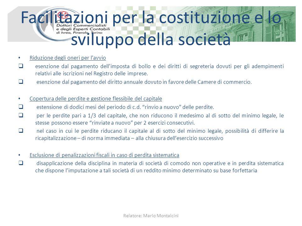 Facilitazioni per la costituzione e lo sviluppo della società