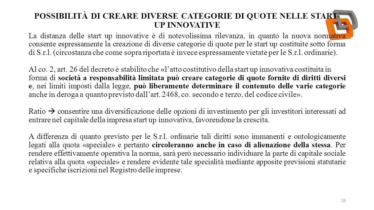 Possibilità di creare diverse categorie di quote NELLE START-UP INNOVATIVE