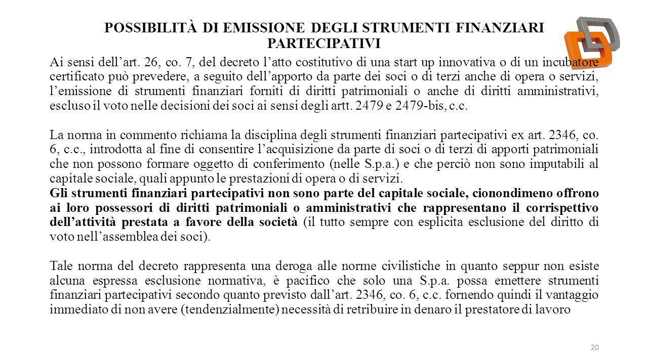 Possibilità di emissione degli strumenti finanziari partecipativi