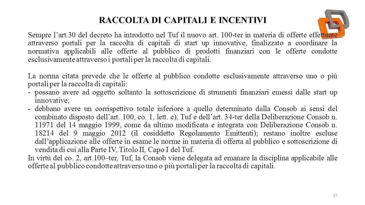 Raccolta di capitali e incentivi