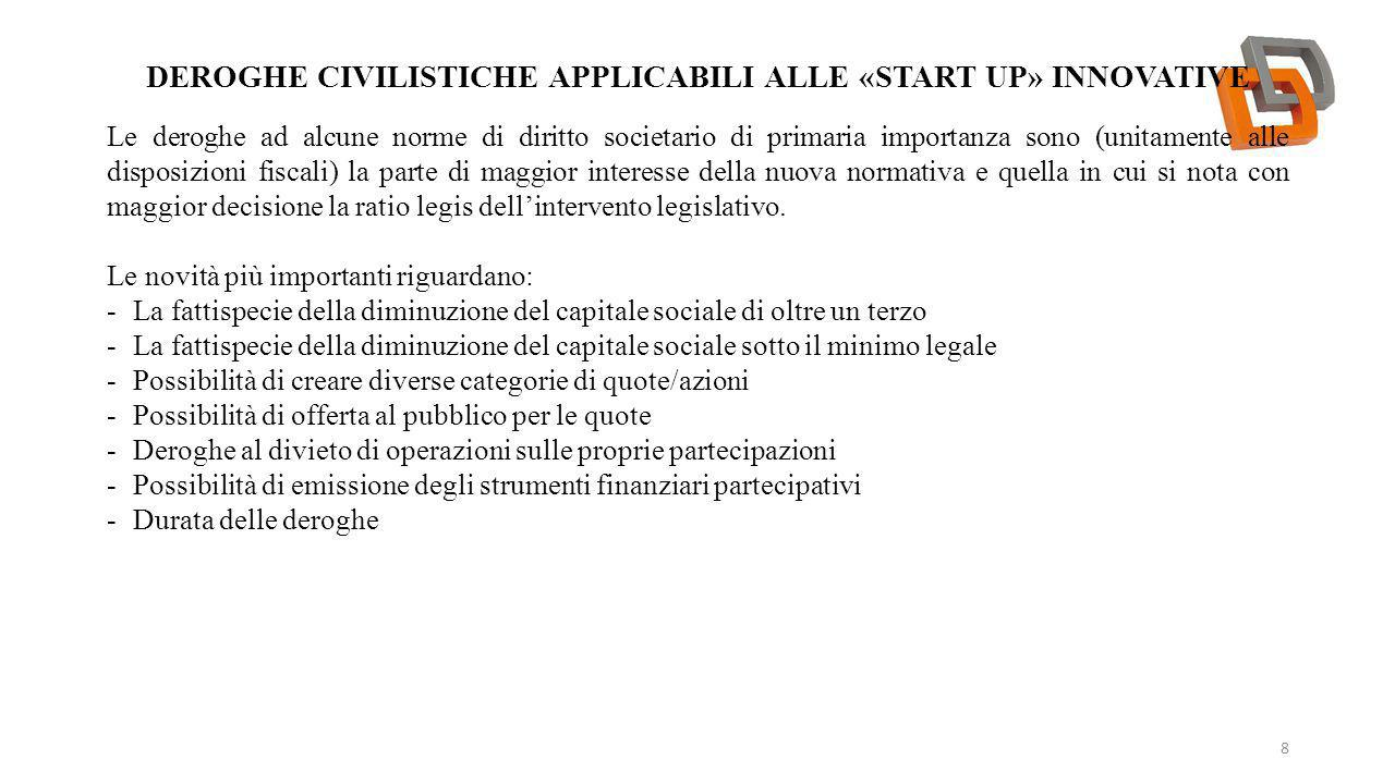 Deroghe civilistiche applicabili alle «start up» innovative