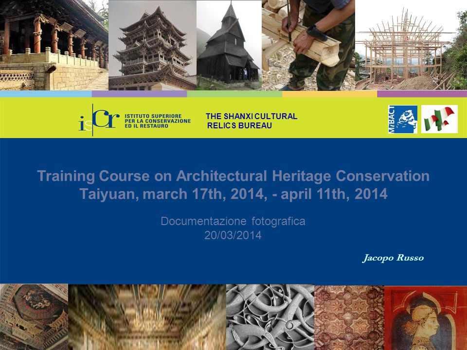 Training Course on Architectural Heritage Conservation