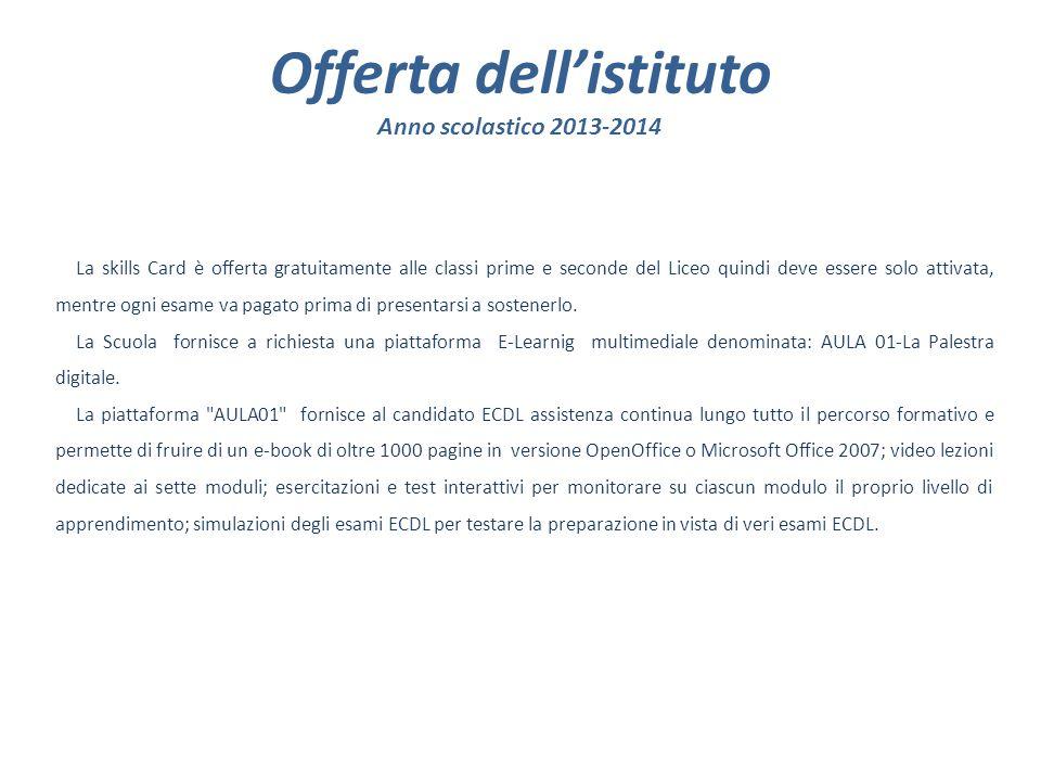 Offerta dell'istituto Anno scolastico 2013-2014