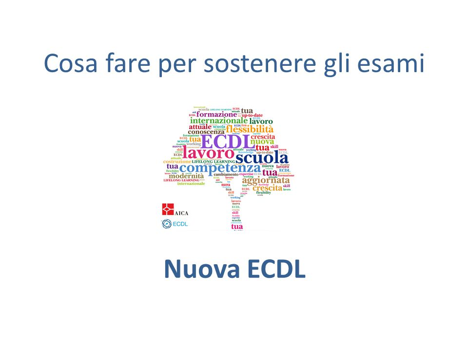 Cosa fare per sostenere gli esami Nuova ECDL