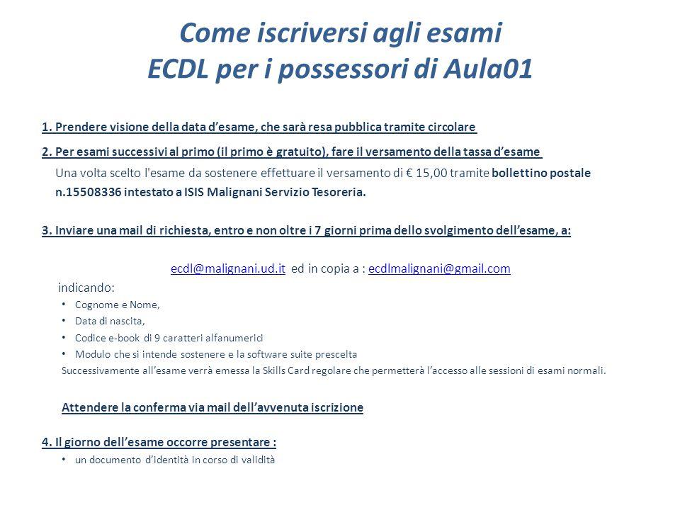 Come iscriversi agli esami ECDL per i possessori di Aula01