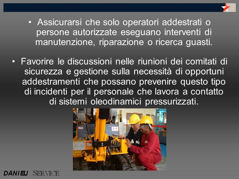 Assicurarsi che solo operatori addestrati o persone autorizzate eseguano interventi di manutenzione, riparazione o ricerca guasti.