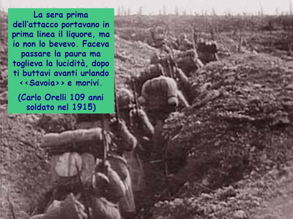 (Carlo Orelli 109 anni soldato nel 1915)