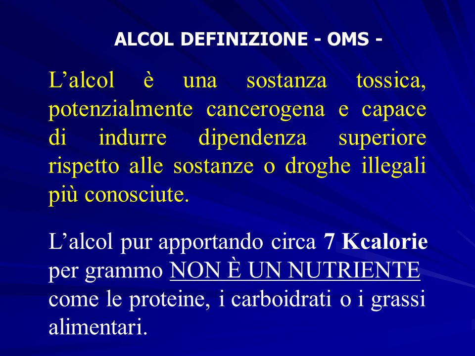 ALCOL DEFINIZIONE - OMS -