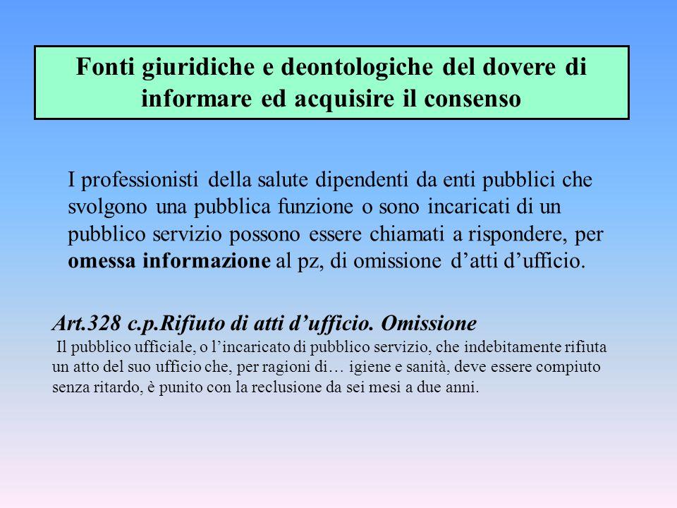 Fonti giuridiche e deontologiche del dovere di informare ed acquisire il consenso