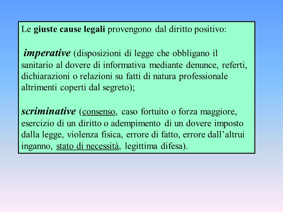 Le giuste cause legali provengono dal diritto positivo: