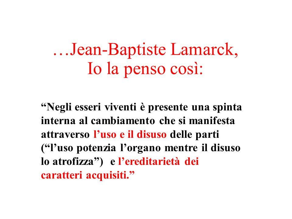 …Jean-Baptiste Lamarck,