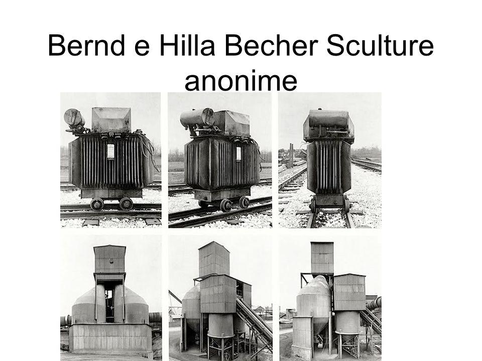 Bernd e Hilla Becher Sculture anonime