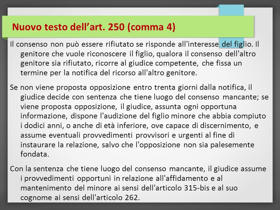 Nuovo testo dell'art. 250 (comma 4)