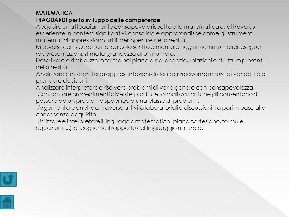 MATEMATICA TRAGUARDI per lo sviluppo delle competenze.