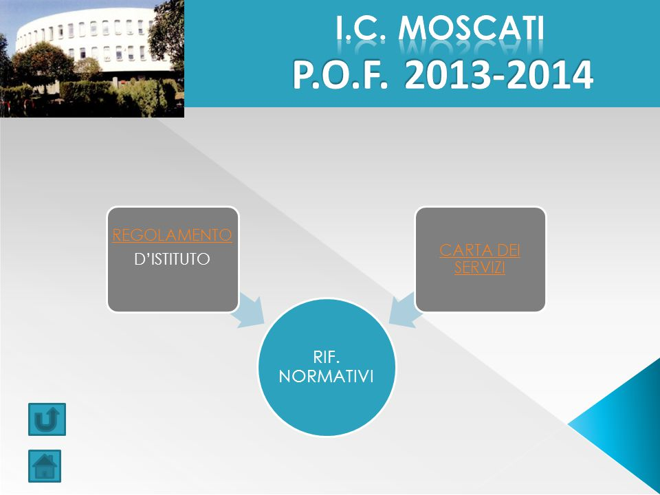 I.C. MOSCATI P.O.F. 2013-2014 RIF. NORMATIVI REGOLAMENTO D'ISTITUTO