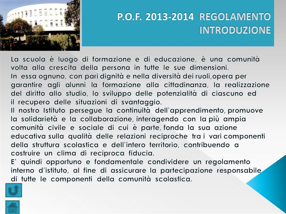 P.O.F. 2013-2014 REGOLAMENTO INTRODUZIONE