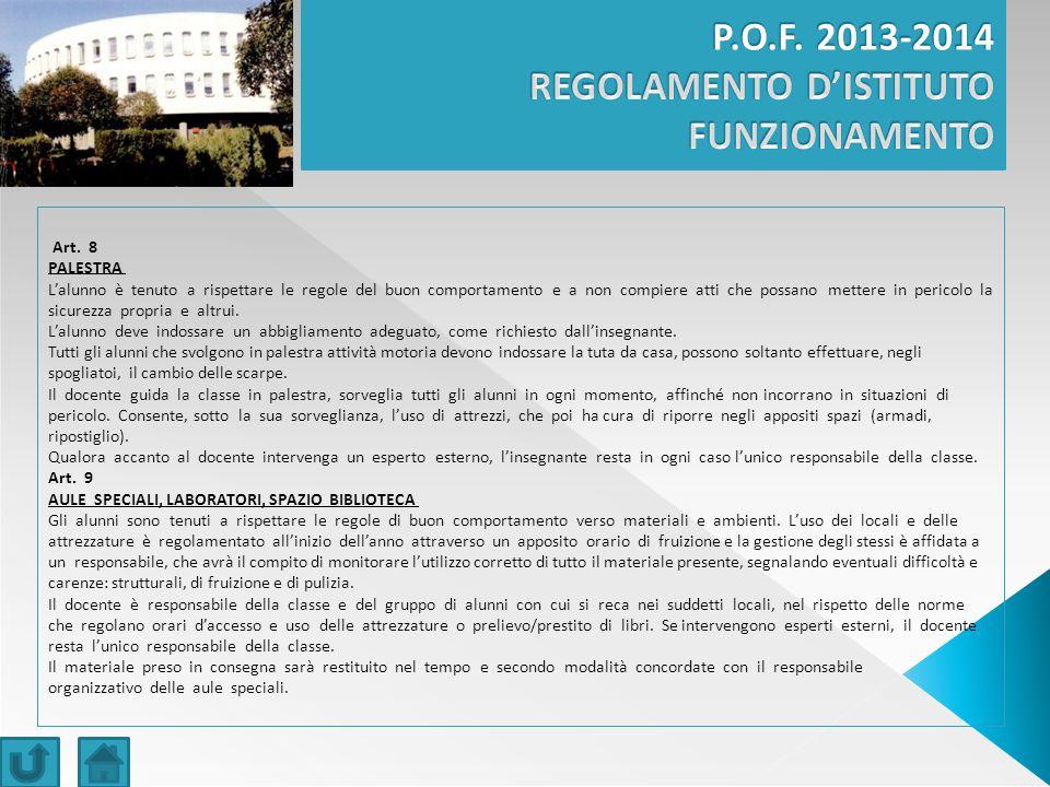 P.O.F. 2013-2014 REGOLAMENTO D'ISTITUTO FUNZIONAMENTO